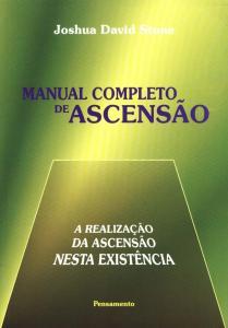Manual Completo de Ascensão - a Realização da Ascensão Nesta Existência