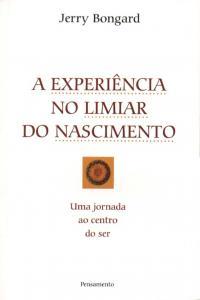 EXPERIENCIA NO LIMIAR DO NASCIMENTO