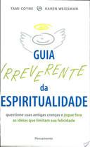 Guia Irreverente da Espiritualidade