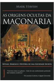 As Origens Ocultas da Maconaria