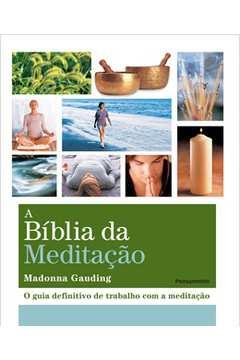 BIBLIA DA MEDITACAO, A