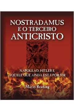 Nostradamus e o Terceiro Anticristo