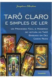 Taro Claro E Simples De Ler - Um Processo Facil E Moderno Baseado Em Dez Casos Reais