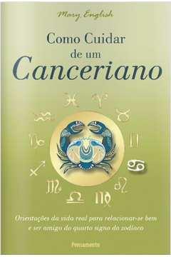 COMO CUIDAR DE UM CANCERIANO