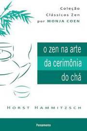 O Zen na Arte da Cerimonia do Chá