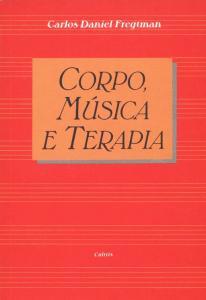 Corpo, Música e Terapia