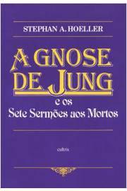 A Gnose de Jung e os Sete Sermões aos Mortos