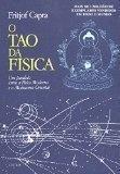 Tao Da Fisica, O - Um Paralelo Entre A Fisica Moderna E O Misticismo Oriental
