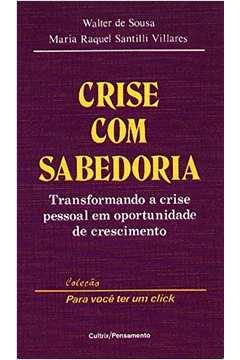CRISE COM SABEDORIA