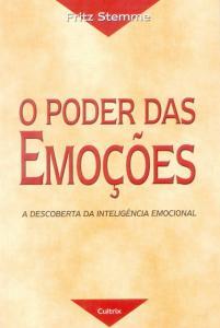 Poder Das Emocoes, O - A Descoberta Da Inteligencia Emocional