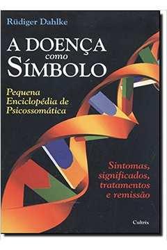 DOENCA COMO SIMBOLO, A / 13ª REIMPRESSAO