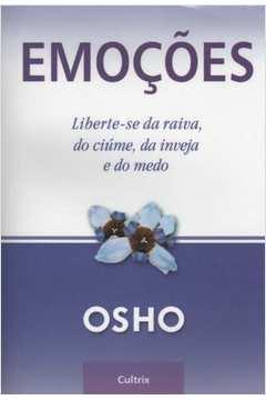 EMOCOES LIBERTE-SE DA RAIVA, DO CIUME