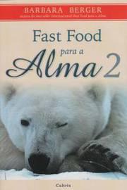 Fast Food para a Alma