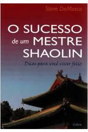 O sucesso de um mestre Shaolin