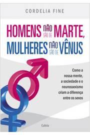 Homens Não São de Marte Mulheres Não São de Vênus