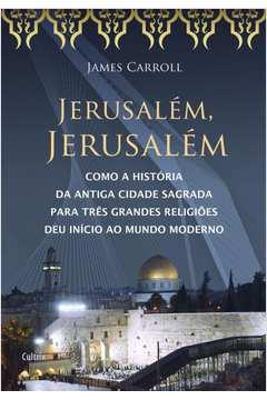 Jerusalém, Jerusalém