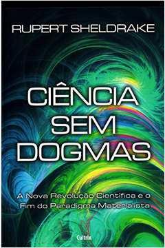 ciência sem dogmas