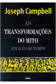 TRANSFORMACOES DO MITO ATRAVES DO TEMPO, AS