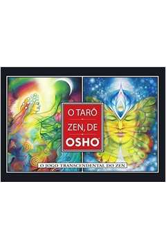 O Taro Zen de Osho - o Jogo Transcendental do Zen