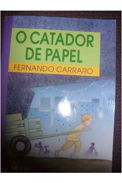 O Catador de Papel - Vol. 2