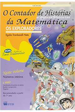 Contador De Historias E Outras Historias Da Matematica - Os Exploradores