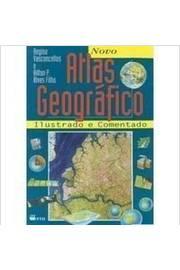 Novo Atlas Geografico Ilustrado e Comentado