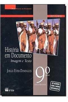 Historia Em Documento Imagem e Texto 9º Ano  Renovada