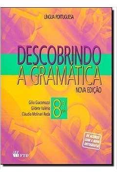 Descobrindo a Gramática Nova8º Ano