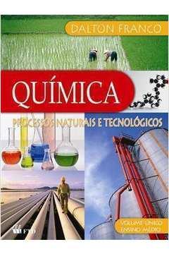 Química - Processos Naturais e Tecnológicos - Volume Único Ensino Médio