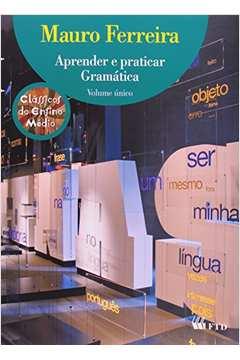 Aprender e Praticar Gramatica - Vol. Unico