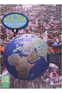 História: Sociedade e Cidadania/ 9º Ano/ 2º Edição
