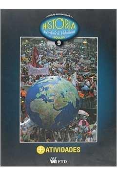 História: Sociedade e Cidadania + Atividades 9º Ano/ 2º Edição