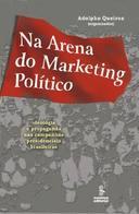 Na Arena do Marketing Político
