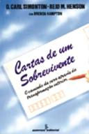 CARTAS DE UM SOBREVIVENTE - O CAMINHO DA CURA ATRAVÉS