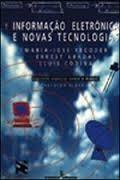 Informação Eletrônica e Novas Tecnologias