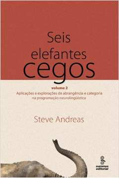 Seis Elefantes Cegos - Vol. 2