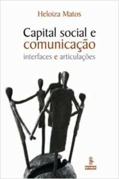 Capital Social e Comunicacão: Interfaces e Articulacões