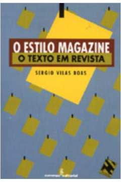O Estilo Magazine - o Texto Em Revista