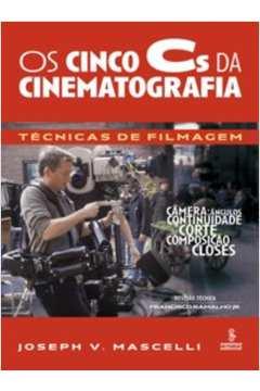 Cinco Cs da Cinematografia, Os: Técnicas de Filmagem