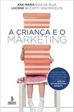 Criança e o Marketing, A