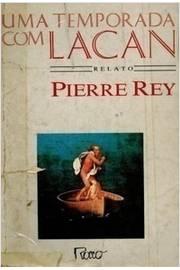 Uma Temporada Com Lacan: Relato
