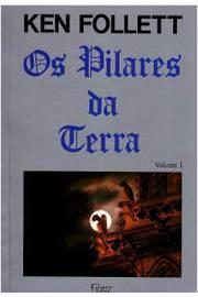 Os Pilares da Terra Volume 1
