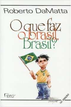 O Que Faz o Brasil, Brasil?