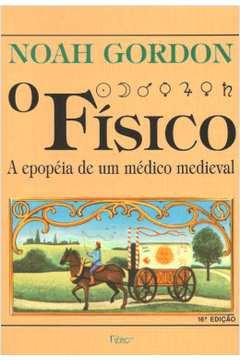 O Físico a Epopéia de um Medico Medieval