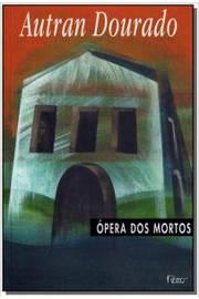 Ópera dos Mortos.