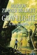 Gravelight - a Luz Sombria