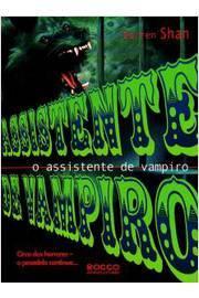 o assistente de vampiro - coleção circo dos horrores - a saga de vampiro Livro 2
