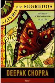 O Livro dos Segredos - Descobrindo as Dimensões Ocultas da Sua Vida
