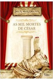 Mil Mortes de César, as