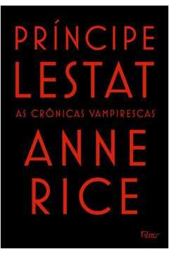 Príncipe Lestat - as Crônicas Vampirescas